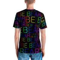 """be bear"" Men's T-shirt ( all over print rainbow and black)"