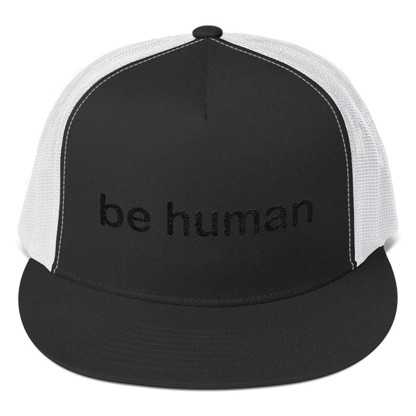 """be human"" Trucker Cap (black embroidery)"