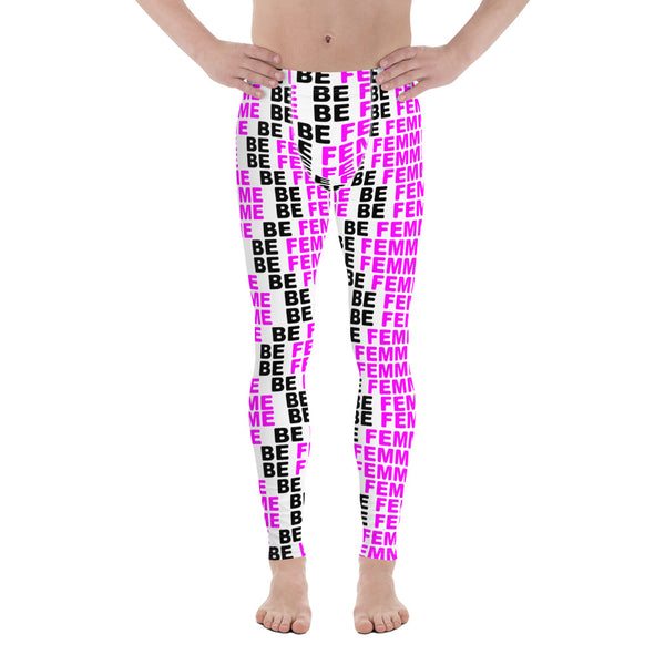 """be femme"" Men's Leggings / yoga pants (pink and black all over graphic)"