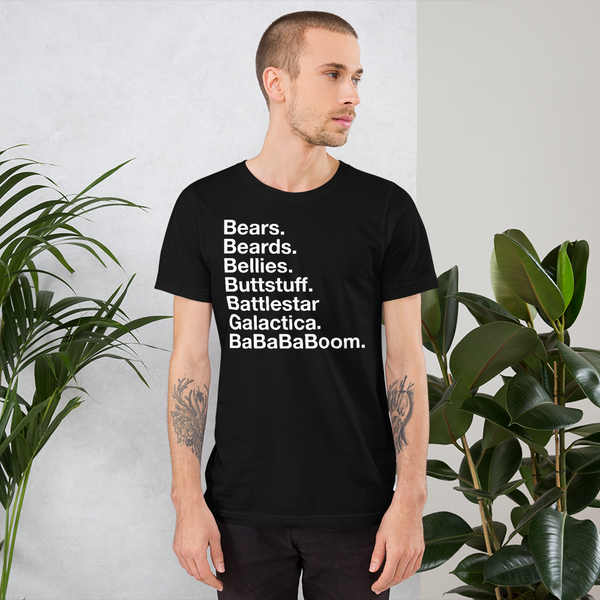 Bears. Beards. Bellies. Buttstuff. BSG. BaBaBaBoom. all gender T-Shirt up to 4XL