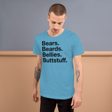 Bears. Beards. Bellies. Buttstuff. all gender T-Shirt up to 4XL