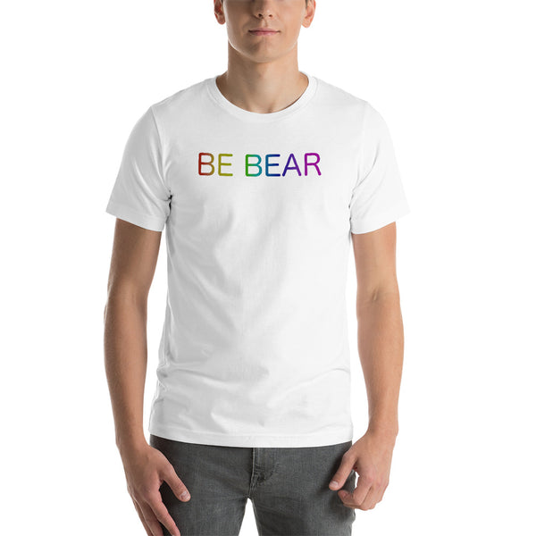 be bear Short-Sleeve Unisex T-Shirt (all caps rainbow gradient)