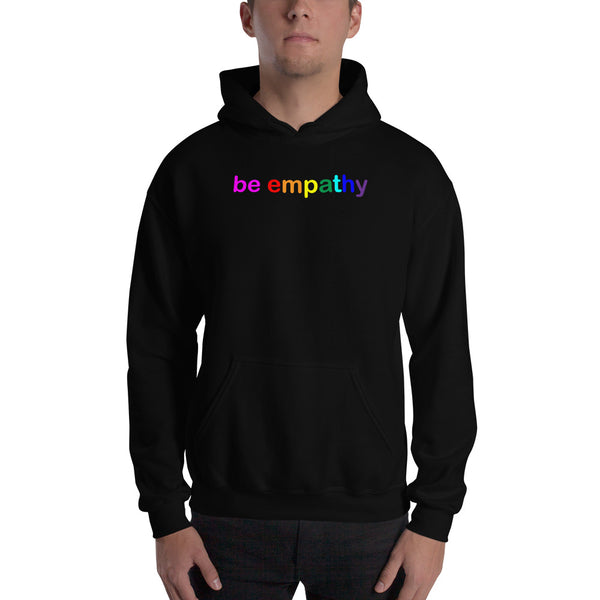 """be empathy"" Hooded Sweatshirt (rainbow graphic)"