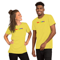 """be love"" Short-Sleeve Unisex T-Shirt (rainbow graphic)"