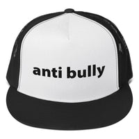 anti bully Trucker Cap (black embroidery)