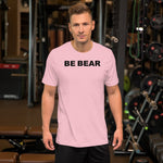 """BE BEAR"" Short-Sleeve Unisex T-Shirt (black graphic)"