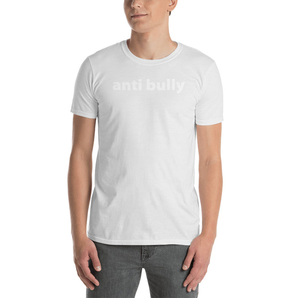 anti bully Short-Sleeve Unisex T-Shirt (white graphic) promo line