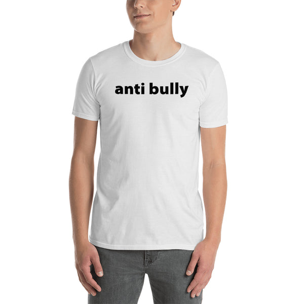 anti bully Short-Sleeve Unisex T-Shirt (black graphic)promo line