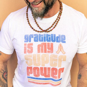 Gratitude is my Super Power Tee (Men) Tee Shirt Higher Vibes Apparel