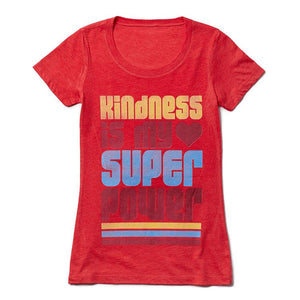 Kindness is my Super Power Tee (Women) Tee Shirt Higher Vibes Apparel S