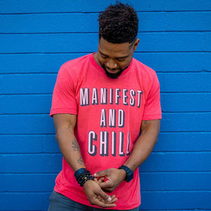 Manifest and Chill Tee (Men) Tee Shirt Higher Vibes Apparel