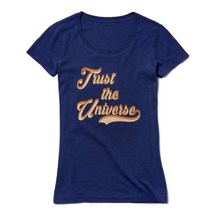 Trust the Universe Tee (Women) Tee Shirt Higher Vibes Apparel