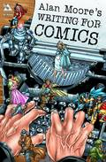 ALAN MOORE WRITING FOR COMICS GN (NEW PTG) (MR)