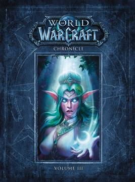 WORLD OF WARCRAFT CHRONICLE HC VOL 03