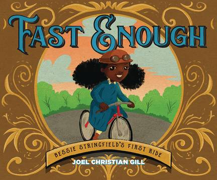 FAST ENOUGH BESSIE STRINGFIELDS FIRST RIDE HC STORY BOOK