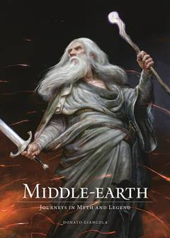 MIDDLE-EARTH HC JOURNEYS IN MYTH AND LEGEND (C: 0-1-2)