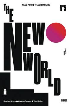 NEW WORLD #5 (OF 5) CVR B MOORE & MULLER (MR)