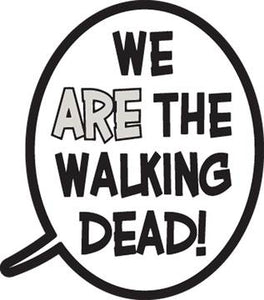 WALKING DEAD BALLOON WE ARE THE WALKING DEAD PIN (C: 0-1-2)
