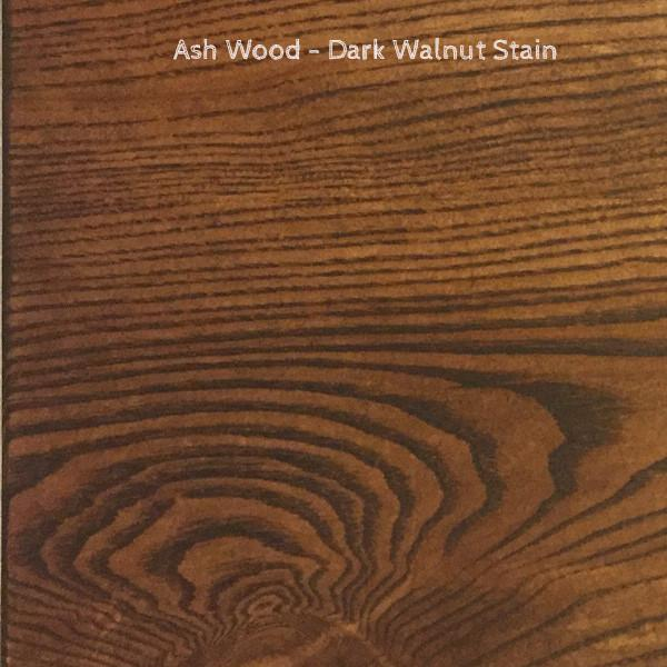 Ash-Dark Walnut Stain