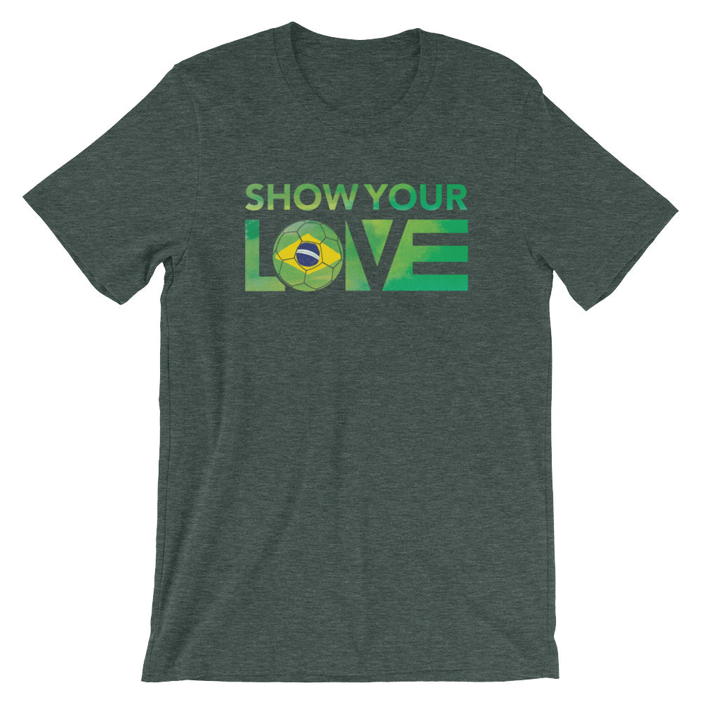 Heather Forest Show Your Love Brazil Unisex Tee