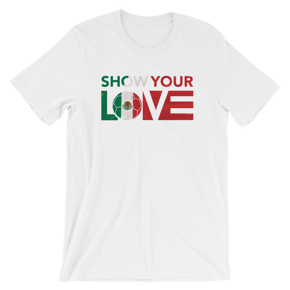 White Show Your Love Mexico Unisex Tee