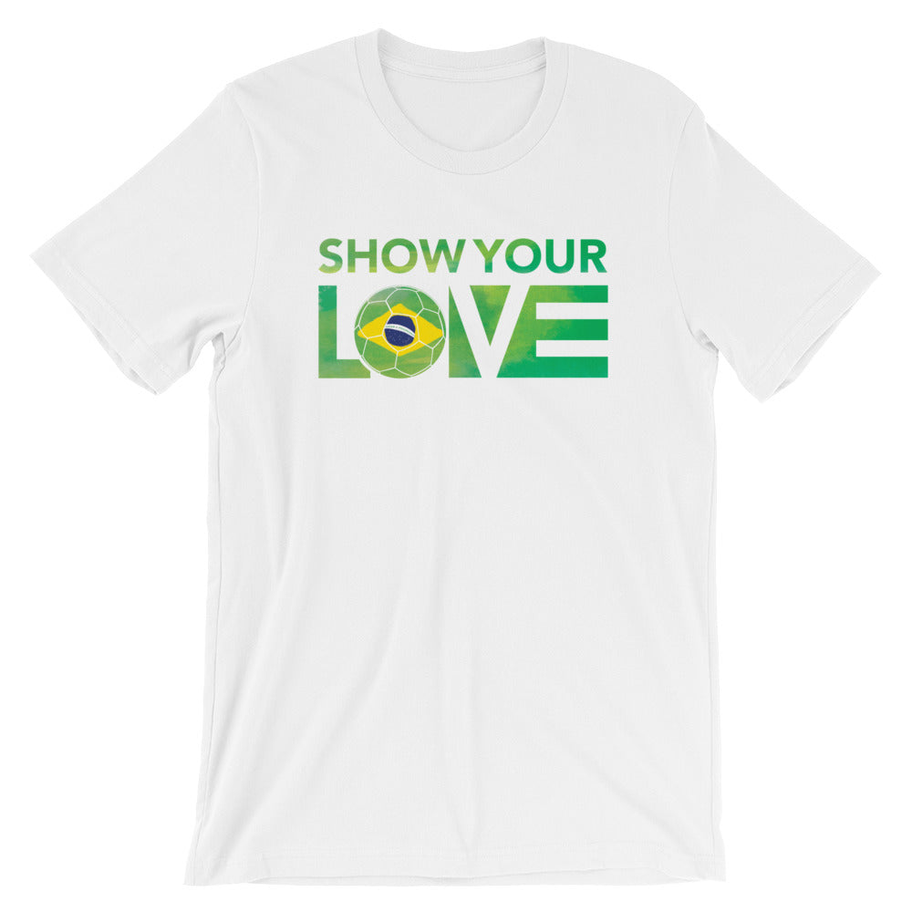 White Show Your Love Brazil Unisex Tee