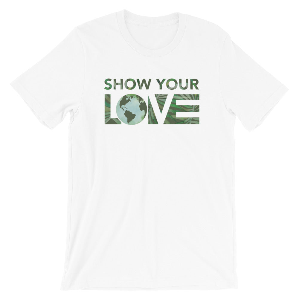 Show Your Love Earth Unisex Tee