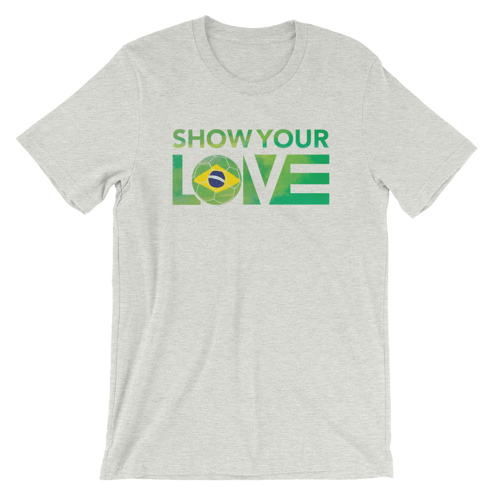 Ash Show Your Love Brazil Unisex Tee