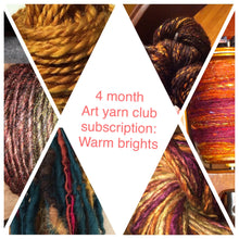 "Art yarn of the month TRIAL subscription - ""warm brights"""