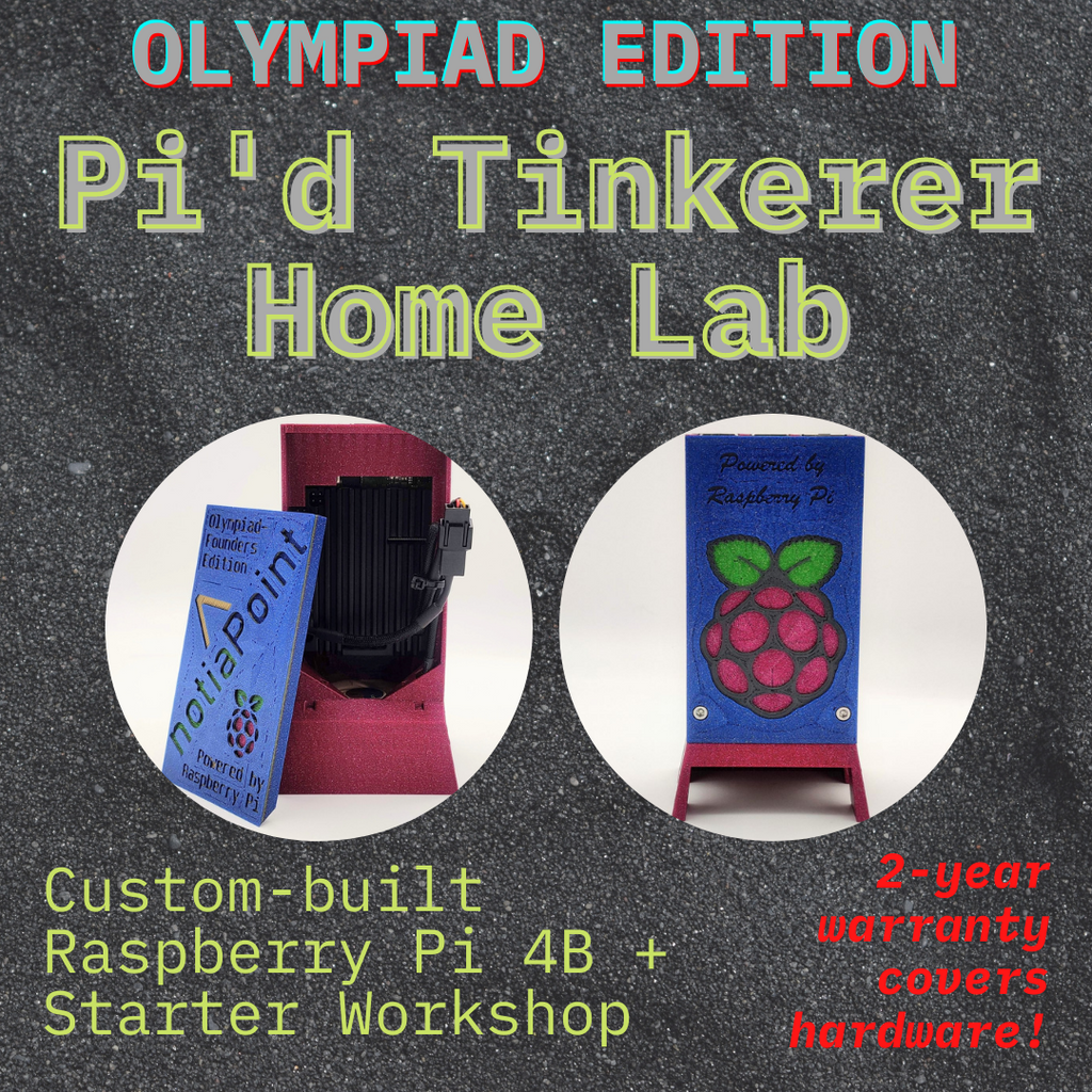Olympiad Edition Pi'd Tinkerer Bundle | Raspberry Pi Home Lab Field Kit & Workshop, notiaPoint, Inc., notiaPoint, Inc. - notiaPoint, Inc. - learn cybersecurity privacy technology