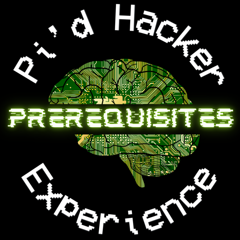 Pi'd Hacker Experience | Cybersecurity Workshop & Job Simulator (BYOD)