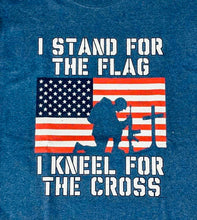Load image into Gallery viewer, Stand for the flag, kneel for the Cross shirt