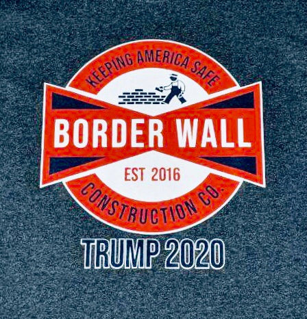 """Border Wall construction company"" shirt"