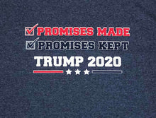 "Load image into Gallery viewer, ""Promises made, Promises kept!"" Shirt"