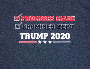 """Promises made, Promises kept!"" Shirt"