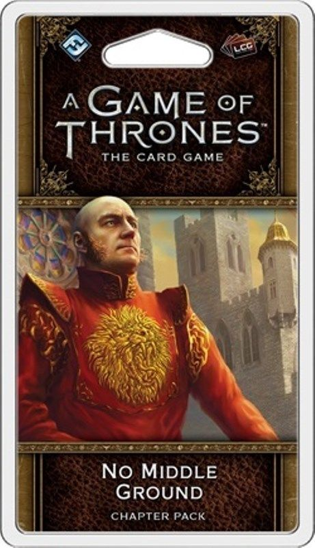 A Game Of Thrones LCG 2nd Edition No Middle Ground Chapter Pack