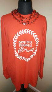 Grateful Thankful Blessed TShirt