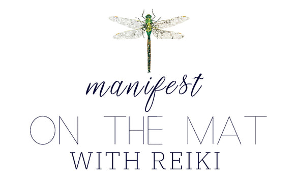 Manifest on the Mat with Reiki