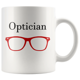 """Optician"" and red glasses on white mug"