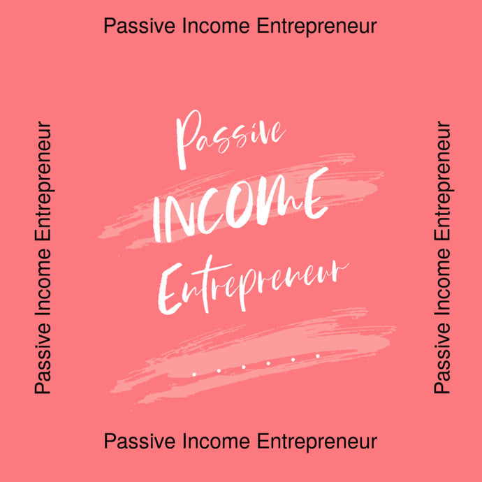 Passive Income Entrepreneur