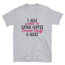 Load image into Gallery viewer, Coffee Create Sleep (Unisex T-shirt)