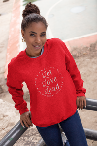 Love Sweater Inspirational Sweatshirt Gift For Him Positive Quote Shirt For Women Unisex Sweater