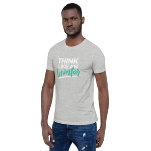 Think Like An Investor - Unisex T-Shirt - E2 Express