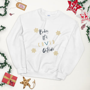 Baby It's Covid Outside Unisex Sweatshirt, Ugly Christmas Sweater, Funny Ugly Sweater(s), Matching Couples Christmas Sweatshirt(s), 2020 Quarantine Sweater(s), Covid Christmas Sweater