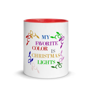 My Favorite Color Is Christmas Lights Mug with Color Inside, Gift For Her, Christmas Gift Mug, Christmas Funny, Humor Christmas Mug, Mugdom