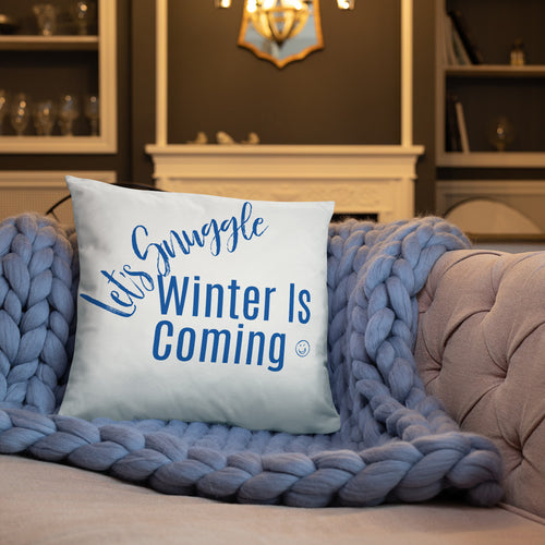 Let's Snuggle, Winter Is Coming Basic Pillow, Snuggle Time, Winter Season, Baby It's Cold Outside, Great Gift, Gift For Couple