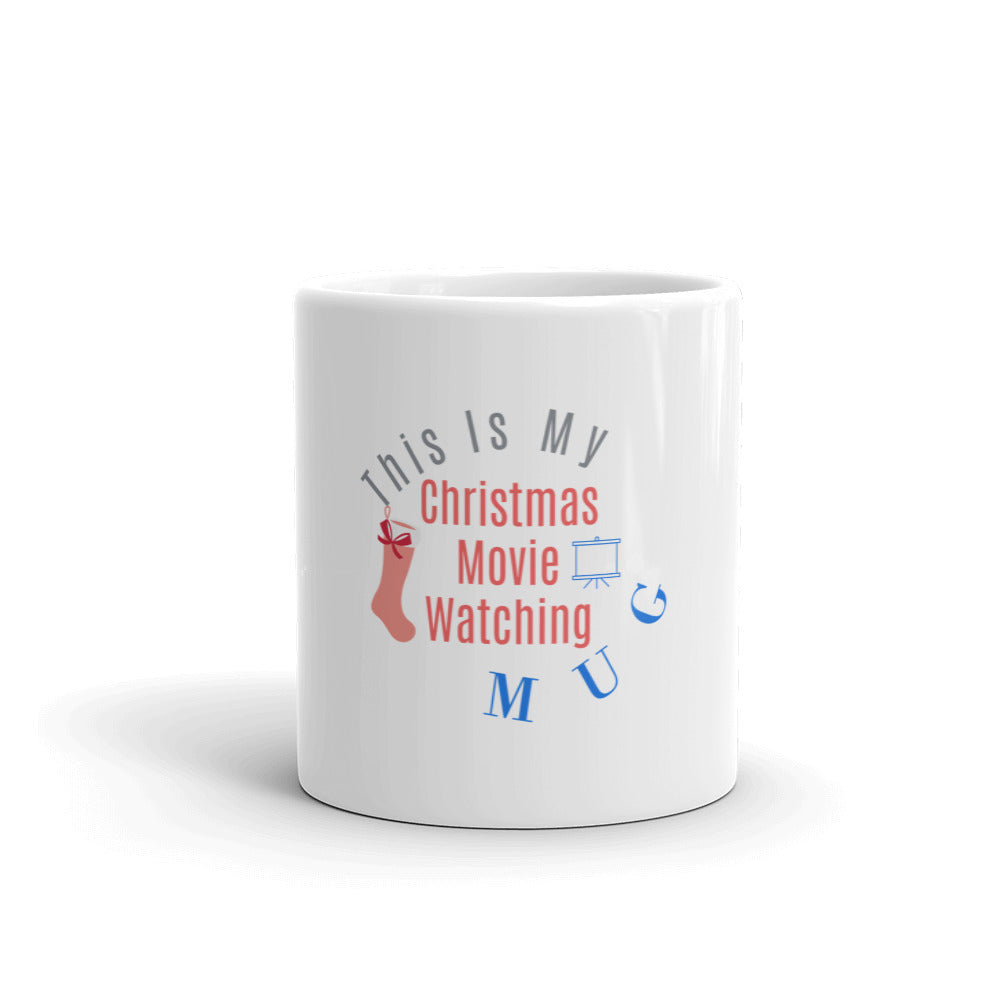 Gift For Her, This Is My Christmas Movie Watching Mug, Christmas Gift Mug , Funny Christmas Mug, Best Movie Watching Mug