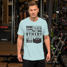 Load image into Gallery viewer, Fathers Teach T-Shirt - E2 Express