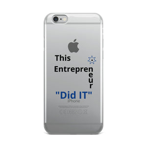 This Entrepreneur Did IT iPhone Case - E2 Express