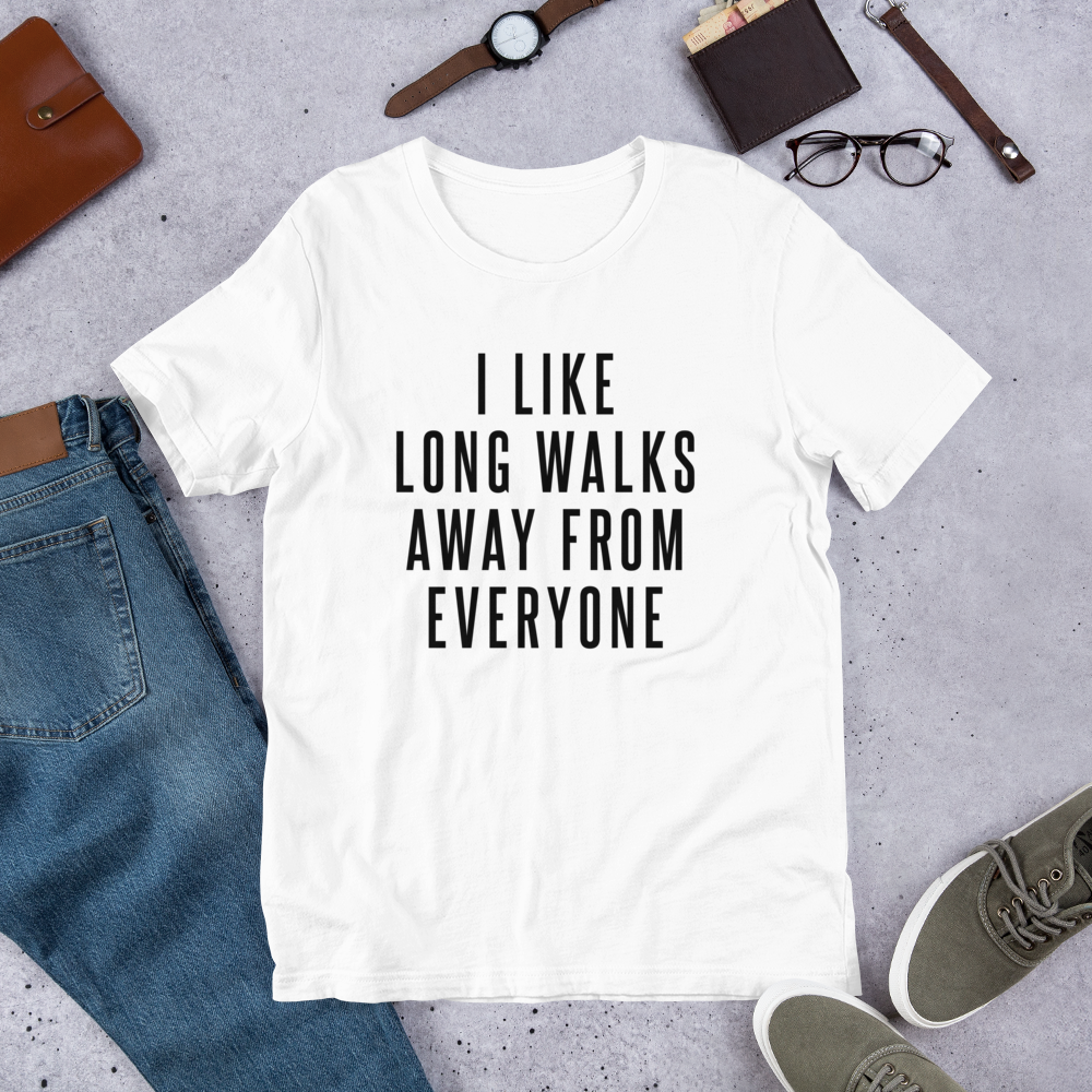 Long Walk Away From Everyone (Unisex T-Shirt) - E2 Express